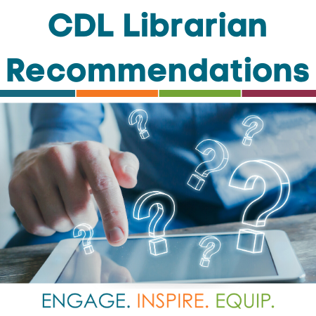 Text that says CDL Librarian Recommendations and image of tablet with question marks above it