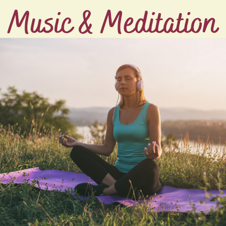Music & meditation text with image of woman practicing yoga with headphones on
